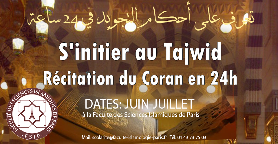 http://www.saphirnews.com/agenda/Stage-intensif-juin-juillet-Apprendre-le-Tajwid-Coran-en-15-24h_ae401227.html