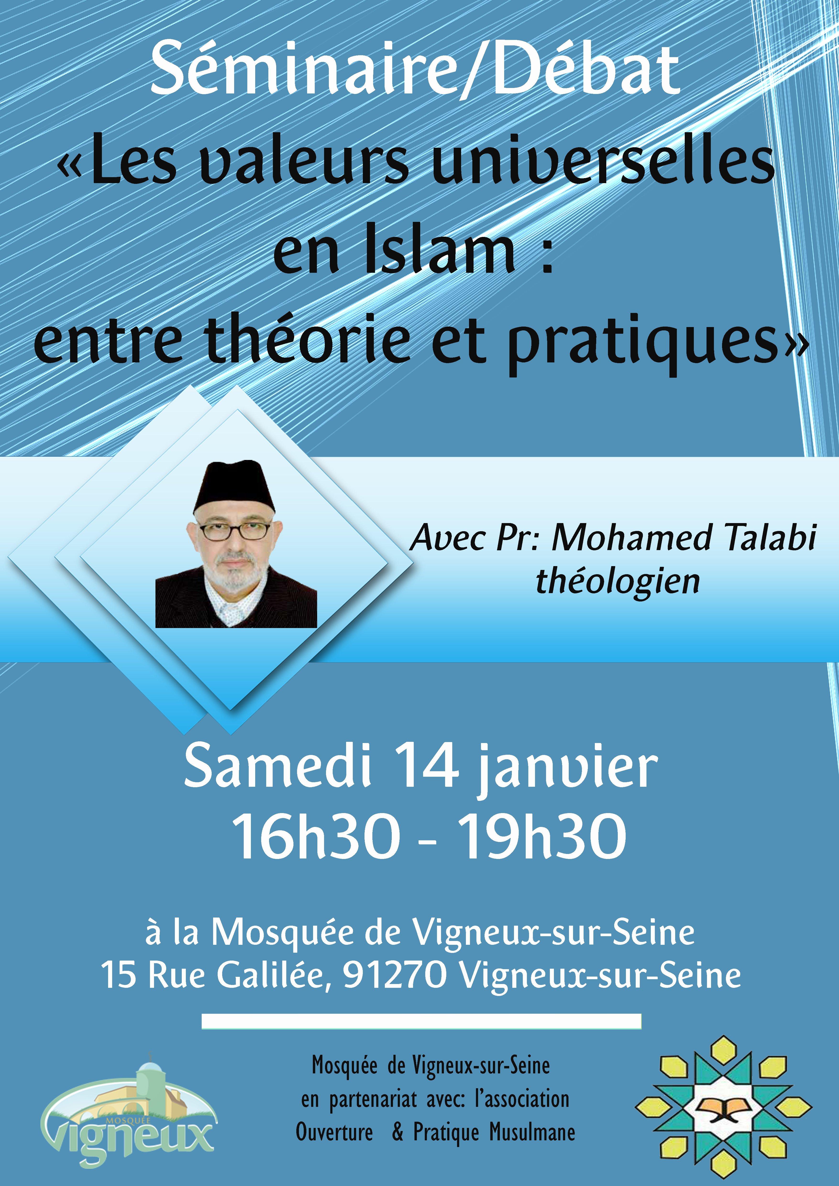 http://www.saphirnews.com/agenda/Les-valeurs-universelles-en-islam-entre-theorie-et-pratiques_ae429018.html