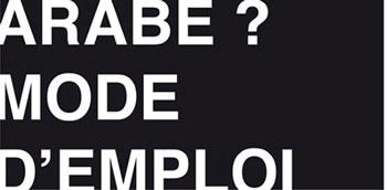 http://www.saphirnews.com/agenda/Arabe-Mode-d-emploi_ae477165.html