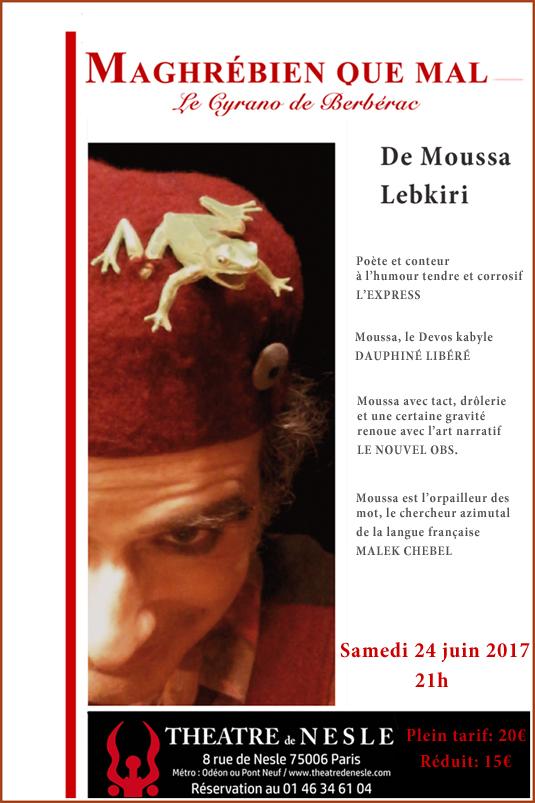 http://www.saphirnews.com/agenda/Maghrebien-Que-Mal-le-Cyranon-de-Berberac-de-Moussa-Lebkiri_ae490852.html