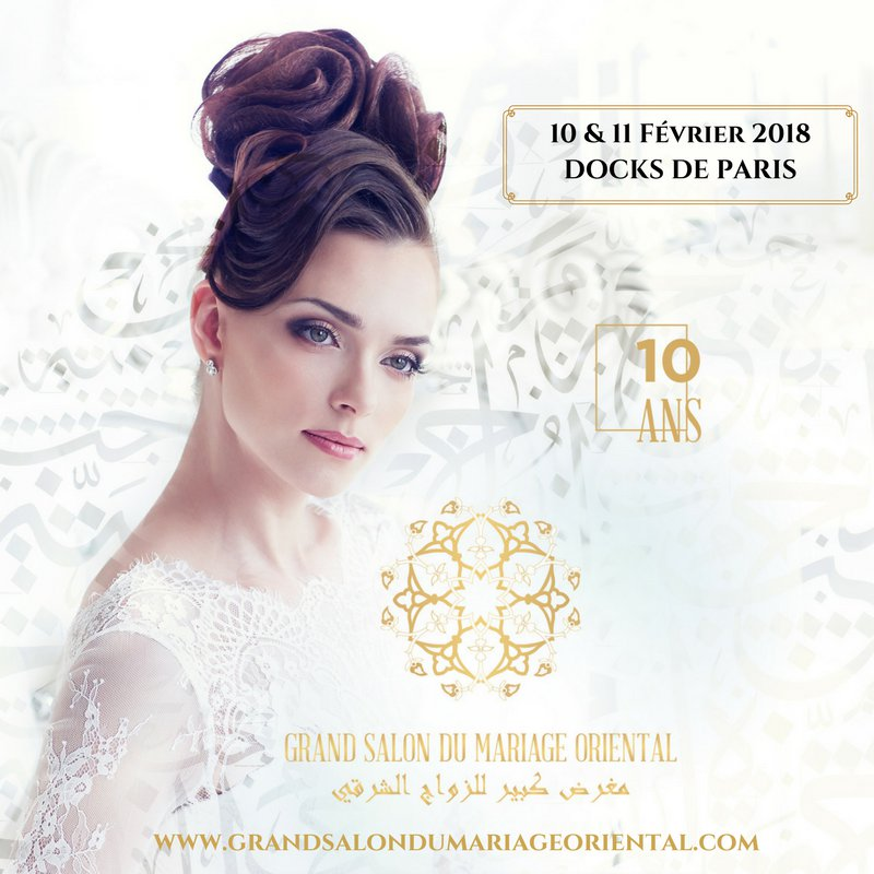 10e édition du Grand Salon du Mariage Oriental Paris