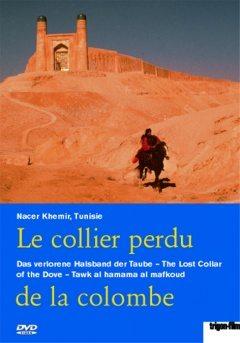 http://www.saphirnews.com/agenda/Le-collier-perdu-de-la-colombe-de-Nacer-Khemir_ae532001.html