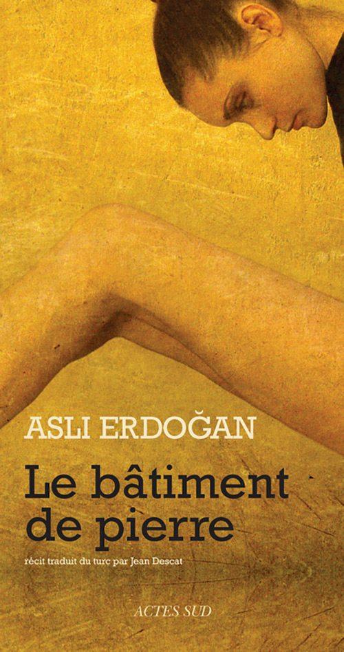 http://www.saphirnews.com/agenda/Le-batiment-de-pierre-de-Asli-Erdoğan-entre-les-murs-d-une-prison-turque_ae532011.html
