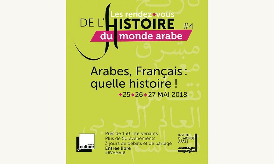 https://www.saphirnews.com/agenda/Les-Rendez-Vous-de-l-Histoire-du-monde-arabe-2018-4e-edition-Arabes-Francais-quelle-histoire-_ae576040.html
