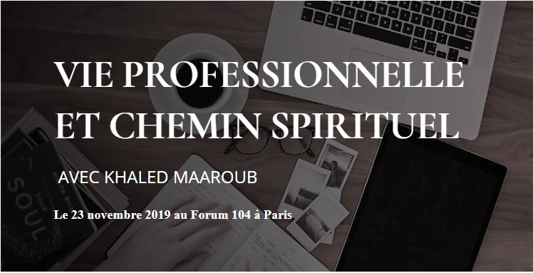 https://www.saphirnews.com/agenda/Vie-professionelle-et-chemin-spirituel_ae675453.html