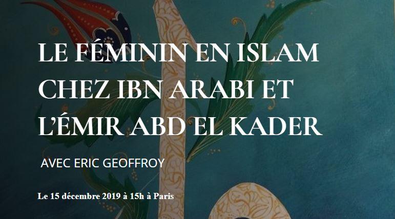 https://www.saphirnews.com/agenda/Le-feminin-en-islam-chez-Ibn-Arabi-et-l-emir-Abd-el-Kader_ae683545.html