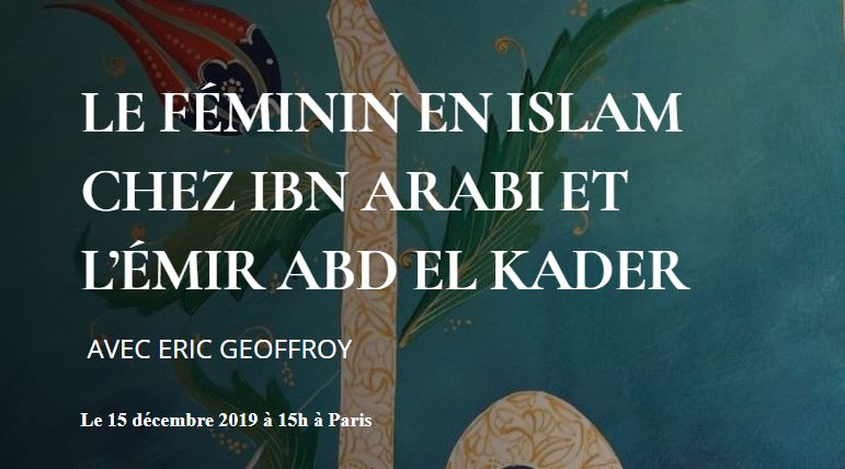 https://www.saphirnews.com/agenda/Le-feminin-en-islam-chez-Ibn-Arabi-et-l-emir-Abd-el-Kader_ae686992.html