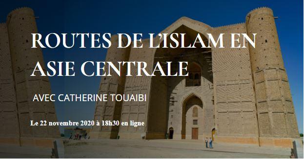 https://www.saphirnews.com/agenda/Routes-de-l-islam-en-Asie-centrale_ae700823.html