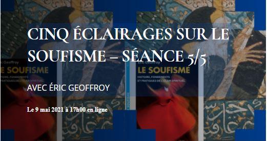 https://www.saphirnews.com/agenda/Cinq-eclairages-sur-le-soufisme-Les-nouvelles-modalites-de-presence-du-soufisme-5-5_ae702690.html