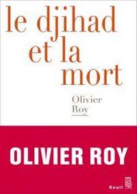 Radicalisation : faire le jihad et mourir – Entretien avec Olivier Roy