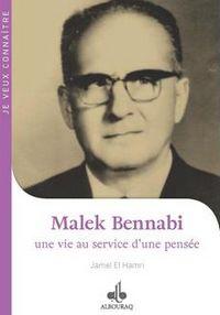 Malek Bennabi, une vie au service d'une pensée