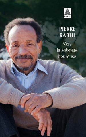 Pierre Rabhi : « Il y a un luxe extraordinaire dans la simplicité »