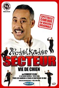 Abdelkader Secteur fait son show au Comedy Club