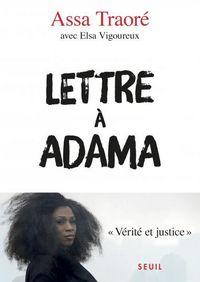 La quête de vérité et de justice racontée dans une bouleversante Lettre à Adama par Assa Traoré