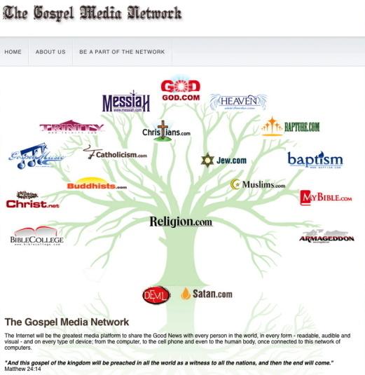 Le Gospel Media Network possède plusieurs milliers de noms de domaine, dont religion.com, god.com ou heaven.com et satan.com !