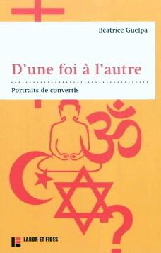 Béatrice Guelpa : « La religion est un choix »