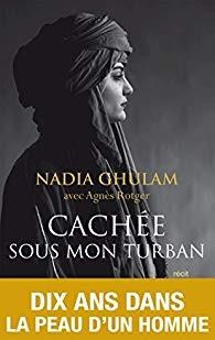 Cachée sous mon turban : l'histoire poignante de Nadia Ghulam, dix ans dans la peau d'un homme
