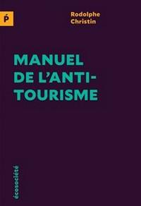 La nécessaire mutation du tourisme vers un modèle durable et éco-responsable