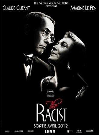 Guéant et Le Pen, les héros de « The Racist »