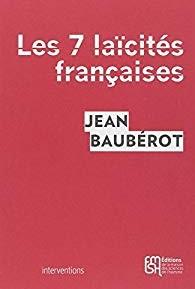La laïcité française, quelle histoire pour quel avenir ?