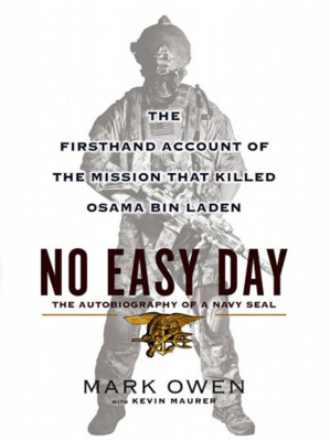 « No Easy Day », le livre qui contredit la version officielle de la mort de Ben Laden