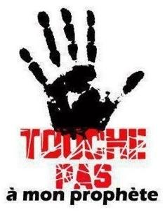 Slogan incriminé par SOS Racisme « Touche pas à mon prophète »
