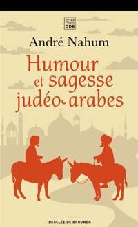Humour et sagesse judéo-arabes, par André Nahum
