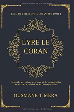 Avec « Lyre le Coran », Ousmane Timera à l'assaut de la citadelle coranique