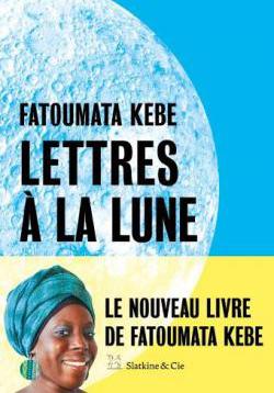 Lettres à la Lune, de Fatoumata Kebe