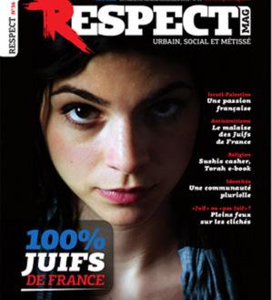 Couverture du Respect Mag : 100 % Juifs de France.