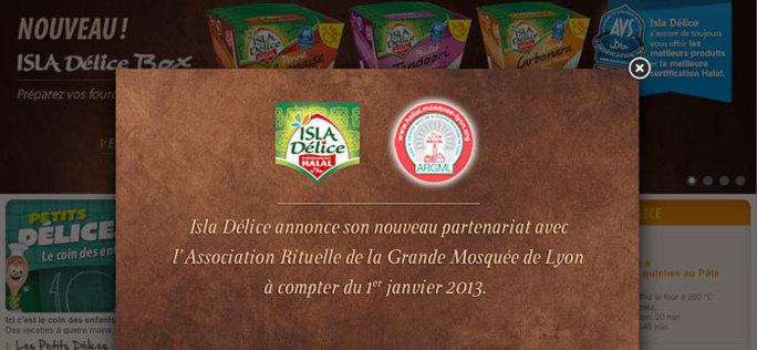 A partir du 1er janvier 2013, tous les produits Isla Délice seront certifiés halal par l'Association Rituelle de la Grande Mosquée de Lyon (ARGML).