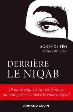 Derrière le niqab, une enquête à contre-courant qui dévoile le voile intégral en France