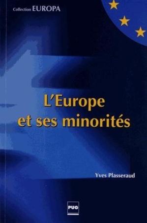 Minorités : la fragmentation du Vieux Continent ?