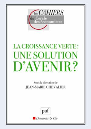 La croissance verte, remède anti-crise(s) ?