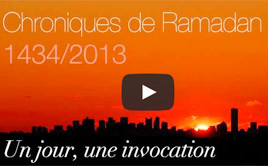 21e invocation : Ramadan, le mois du Coran