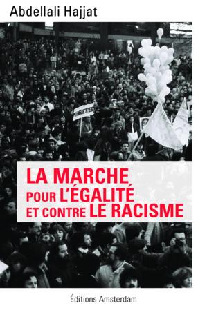 La Marche pour l'égalité et contre le racisme