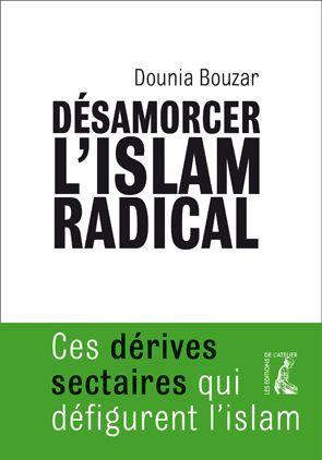 Désamorcer l'islam radical