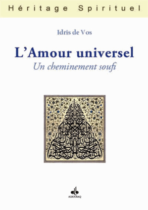 L'Amour universel, un cheminement soufi