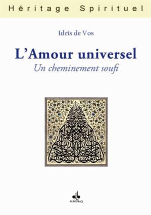 L'Amour universel, un cheminement soufi
