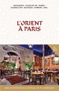 L'Orient haut de gamme à Paris