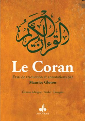Le Coran, essai de traduction et annotations, par Maurice Gloton
