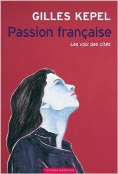 Passion française, de Gilles Kepel