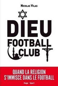Dieu Football Club : «Le foot français bloque sur le voile mais a une avance sur la société»