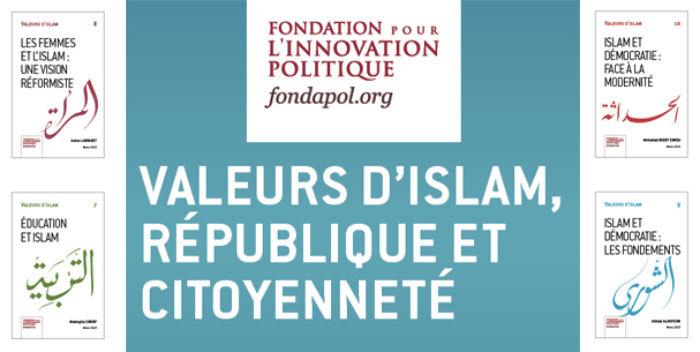 « Valeurs d'islam, République et Citoyenneté », les débats de Fondapol en direct