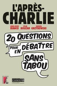 L'après-Charlie, pour en débattre sans tabou