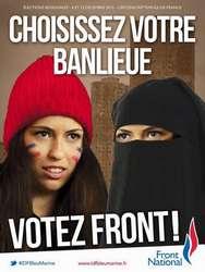 « Choisissez votre banlieue » : les clichés du FN à l'affiche