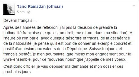 « Devenir Français » : Tariq Ramadan demande la nationalité française