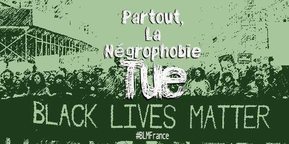 #BLMFrance : Black Lives Matter s'exporte en France contre la négrophobie
