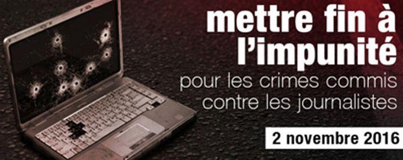 L'impunité pour les crimes commis contre des journalistes dénoncée
