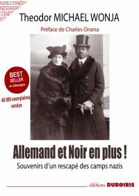 Theodor Michael Wonja : récit d'un Noir allemand rescapé des camps nazis